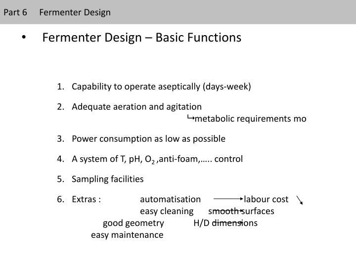 Part 6Fermenter Design