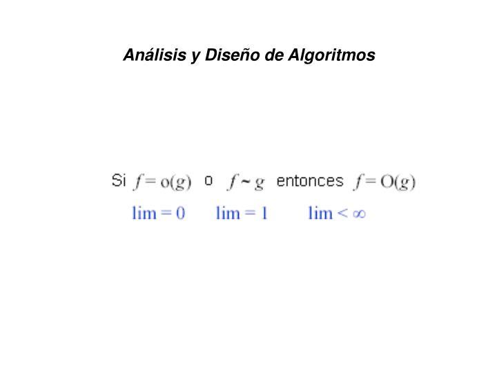 Análisis y Diseño de Algoritmos