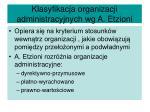 klasyfikacja organizacji administracyjnych wg a etzioni