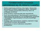 poweberowskie koncepcje administracji wg m abbot a i lowell a