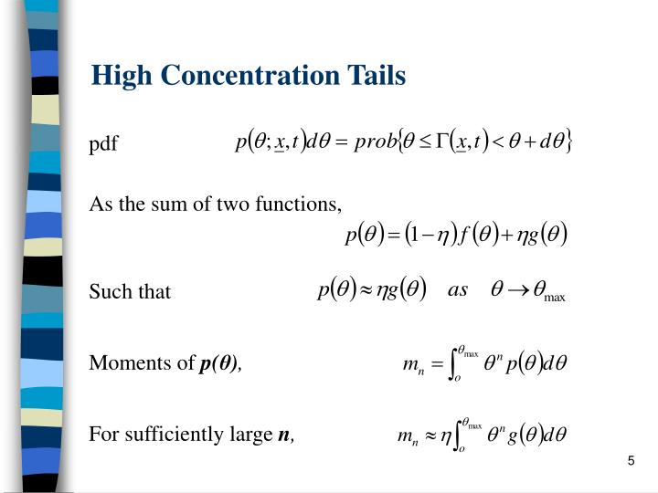 High Concentration Tails