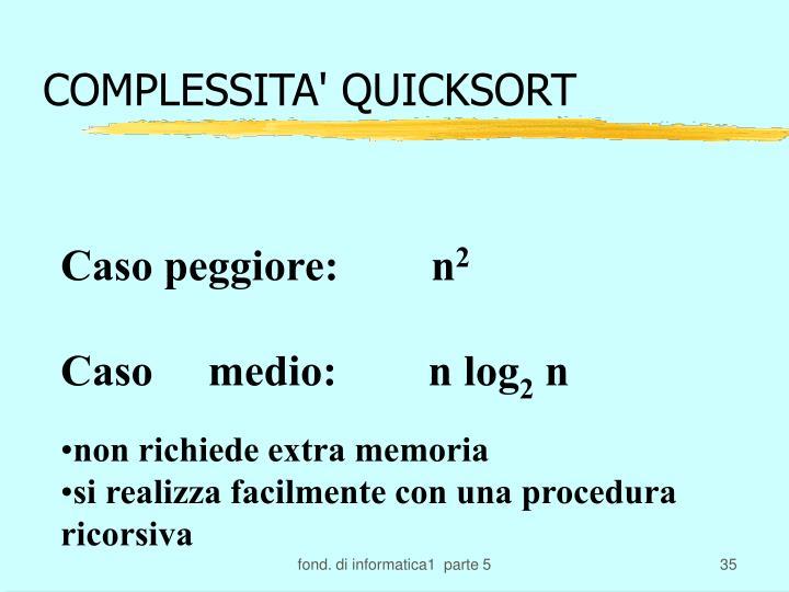 COMPLESSITA' QUICKSORT