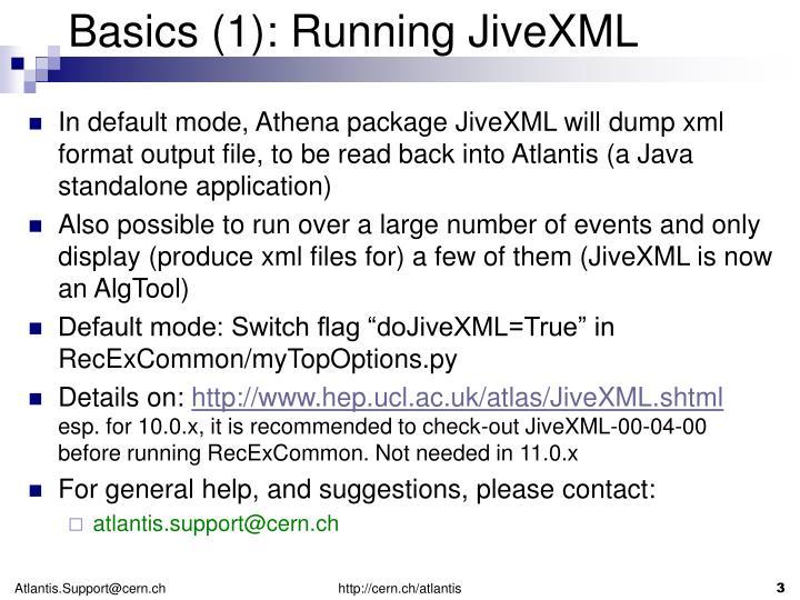 Basics 1 running jivexml