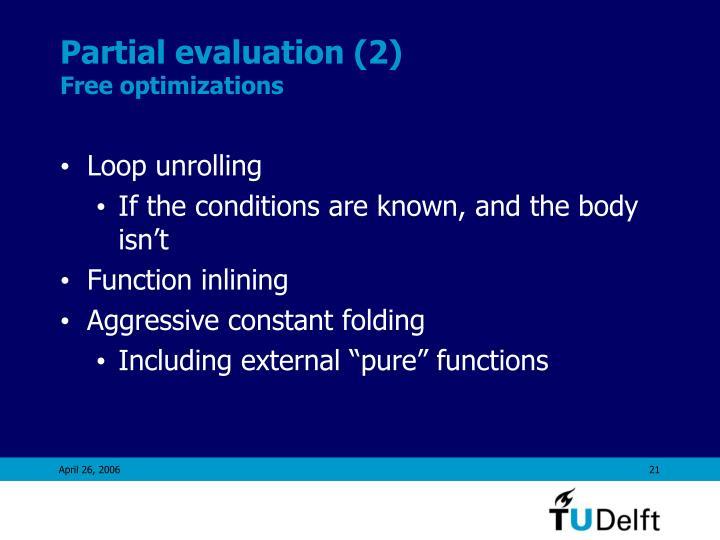 Partial evaluation (2)