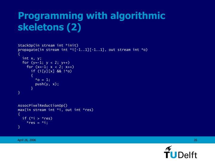 Programming with algorithmic skeletons (2)