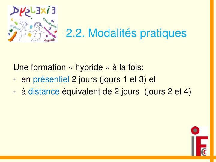 2.2. Modalités pratiques