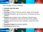 the design class setup