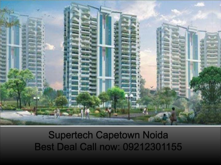 Supertech capetown noida best deal call now 092123011551