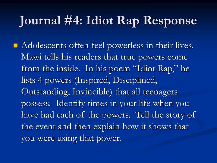 Journal #4: Idiot Rap Response