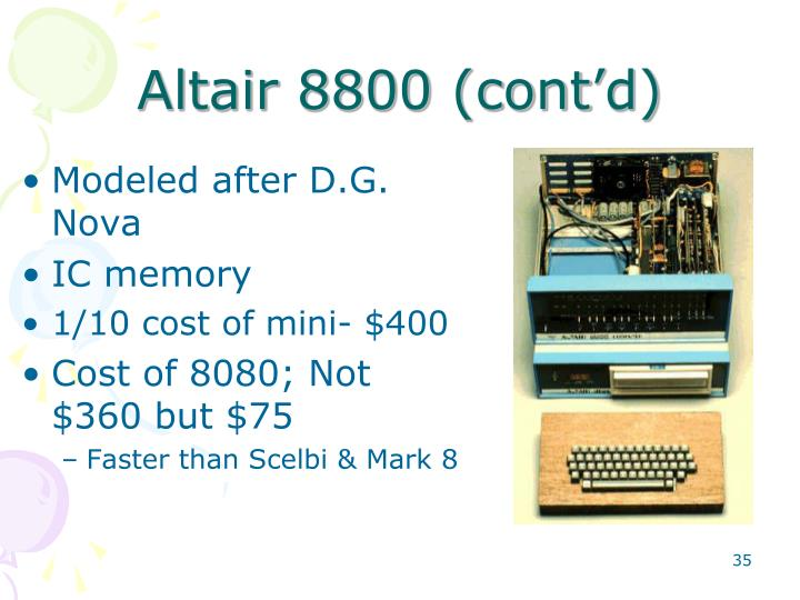 Altair 8800 (cont'd)