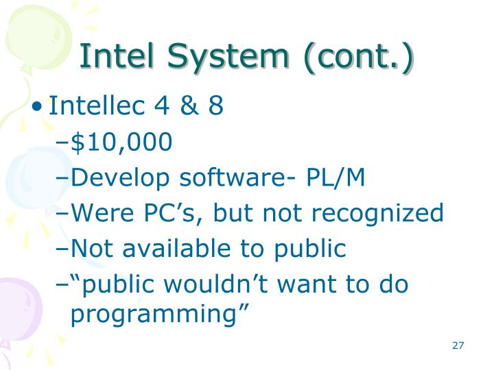 Intel System (cont.)