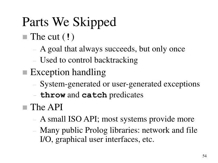 Parts We Skipped