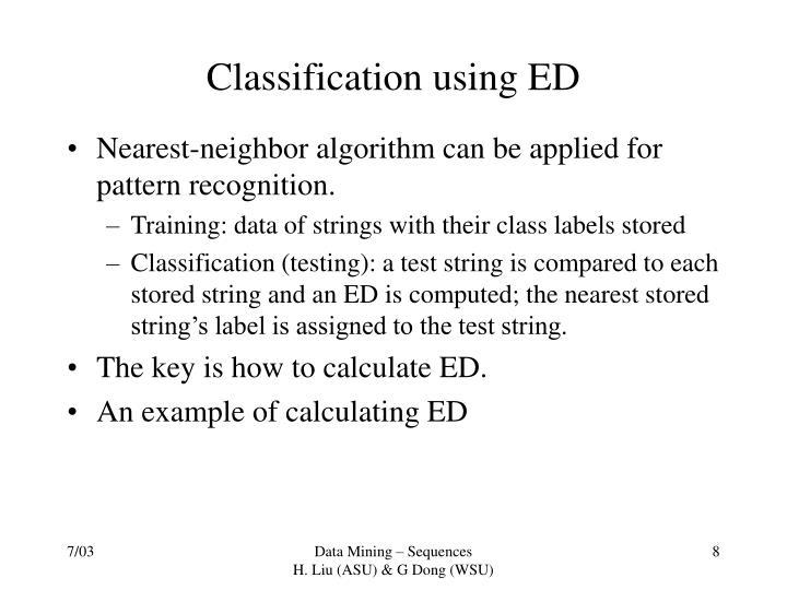 Classification using ED