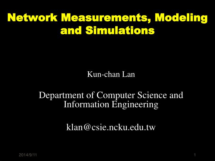 Network measurements modeling and simulations