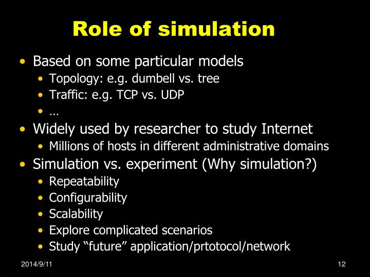 Role of simulation