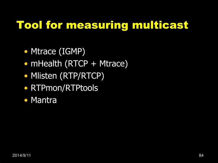 Tool for measuring multicast