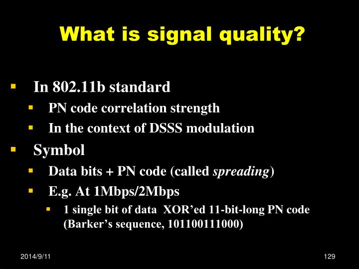 What is signal quality?