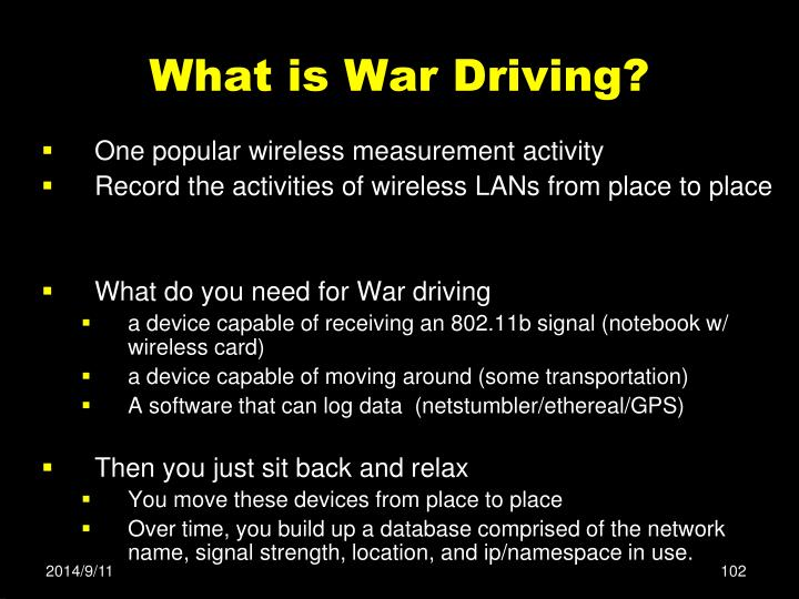 What is War Driving?