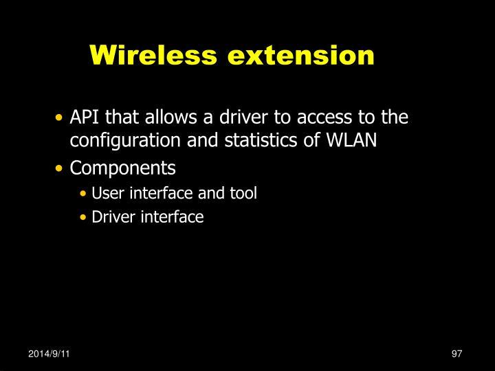 Wireless extension