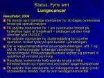 status fyns amt lungecancer1