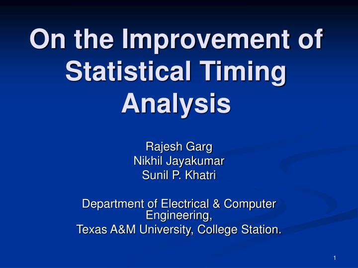 On the improvement of statistical timing analysis