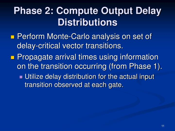 Phase 2: Compute Output Delay Distributions