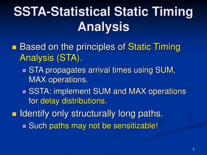 SSTA-Statistical Static Timing Analysis