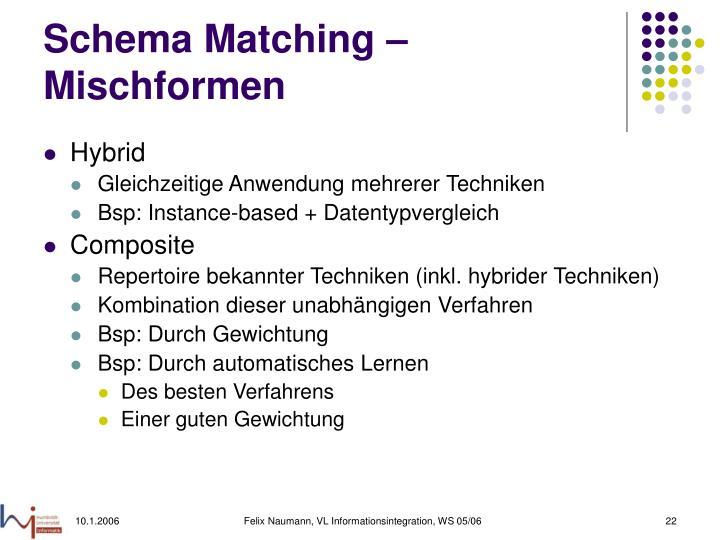 Schema Matching – Mischformen