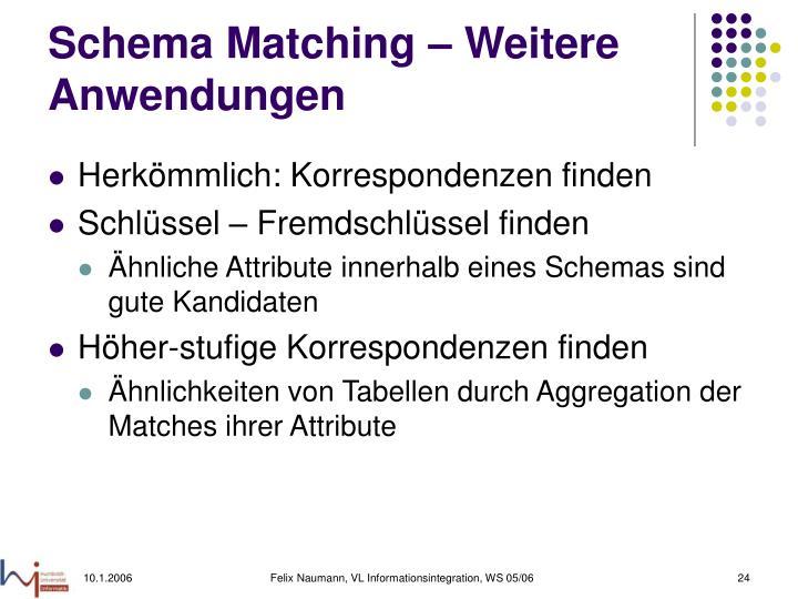 Schema Matching – Weitere Anwendungen