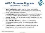 wcpc firmware upgrade 3782 5 6 version 2 52 1 17 08