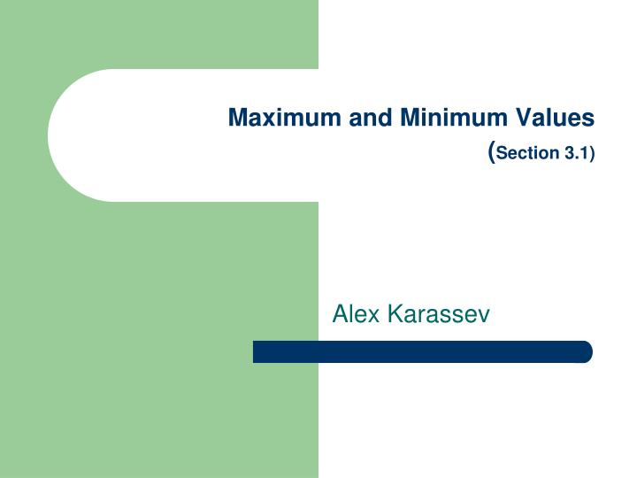 Maximum and minimum values section 3 1