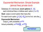 exponential mechanism simple example almost free private lunch