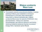 miejsce urodzenia maxa laue2