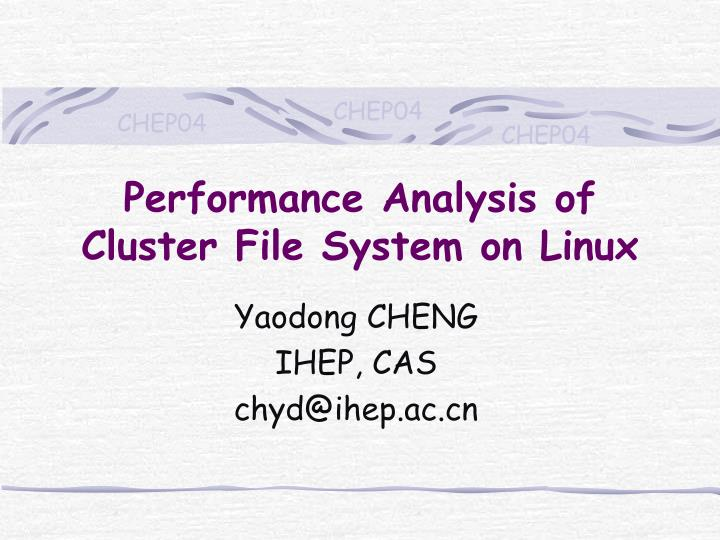 Performance analysis of cluster file system on linux