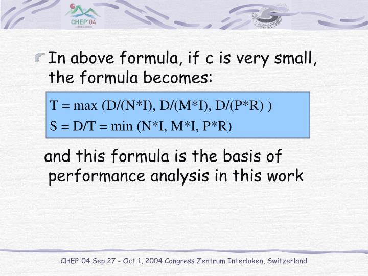 In above formula, if c is very small,  the formula becomes: