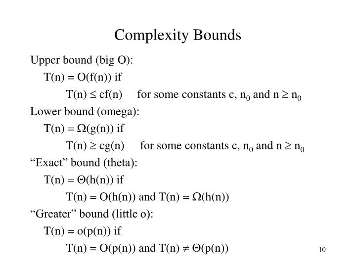 Complexity Bounds