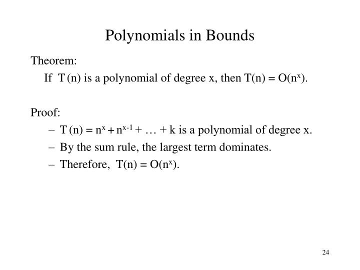 Polynomials in Bounds