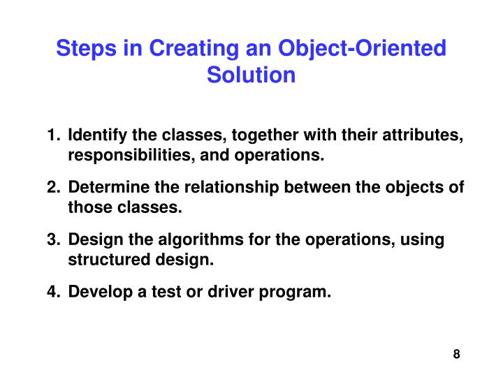 Steps in Creating an Object-Oriented Solution