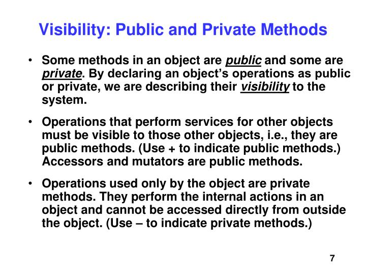 Visibility: Public and Private Methods