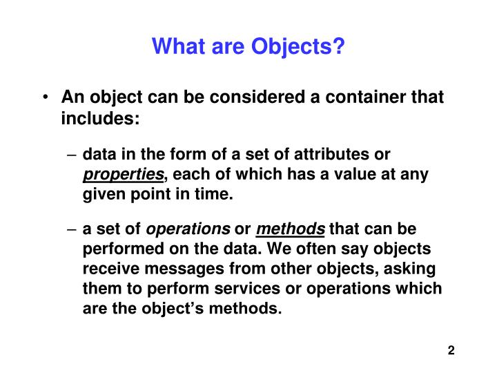 What are objects