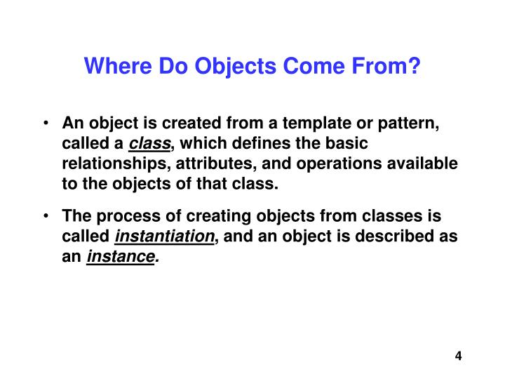 Where Do Objects Come From?