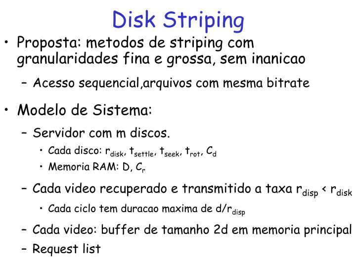 Disk Striping