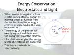 energy conservation electrostatic and light