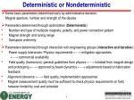 deterministic or nondeterministic