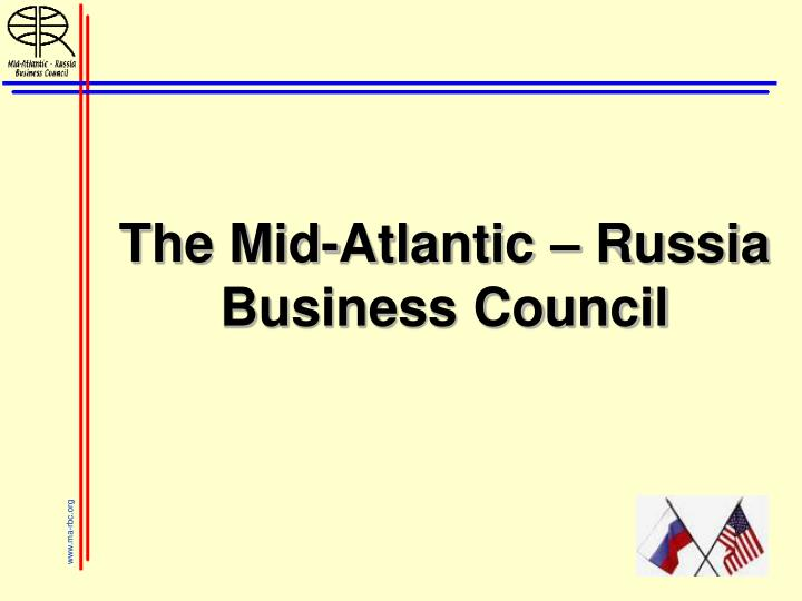 the mid atlantic russia business council n.