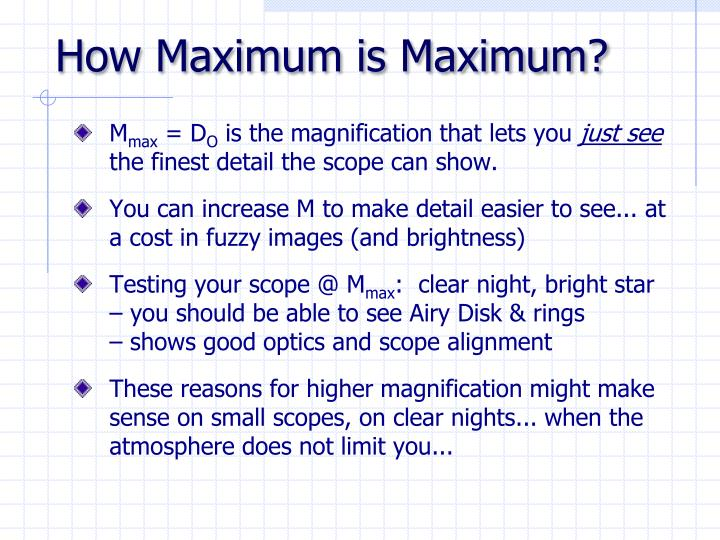 How Maximum is Maximum?