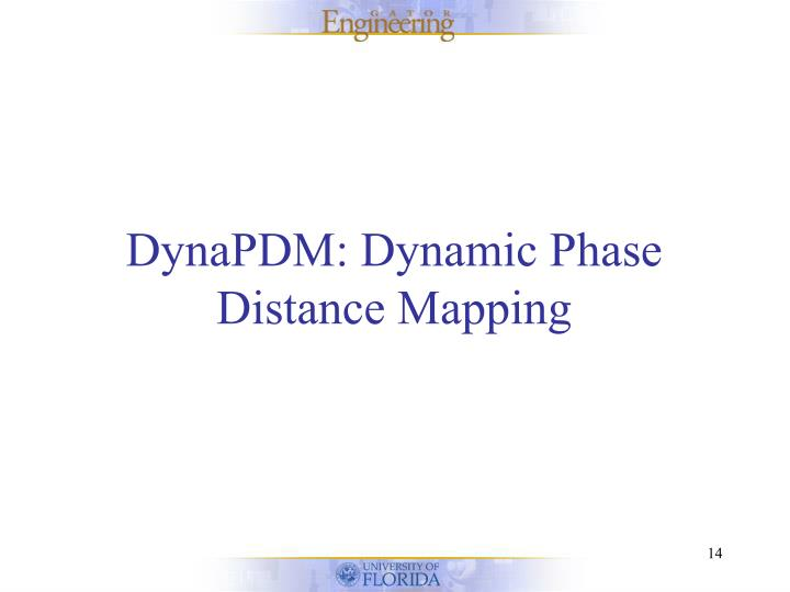 DynaPDM: Dynamic Phase Distance Mapping