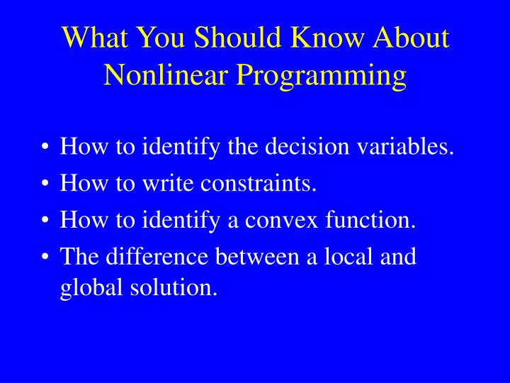 What You Should Know About Nonlinear Programming