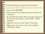 translating loop instructions