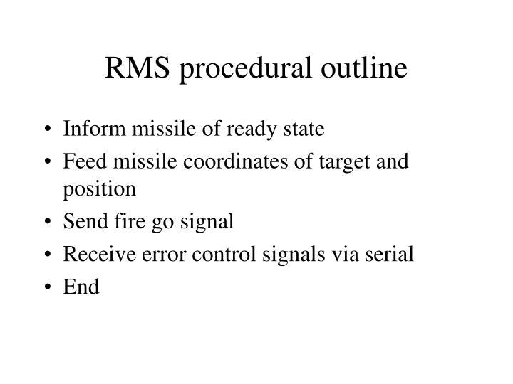 Rms procedural outline